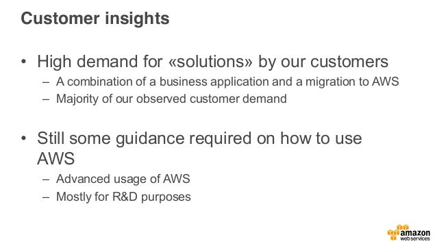 Customer insights • High demand for «solutions» by our customers – A combination of a business application and a migration...
