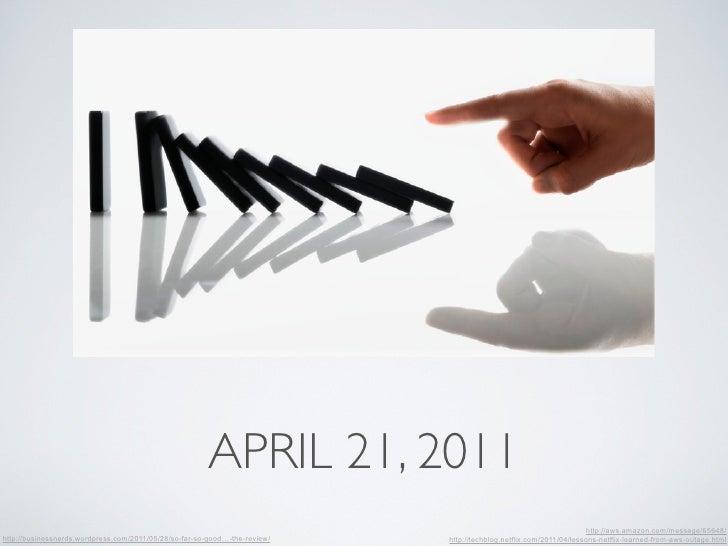 APRIL 21, 2011                                                                                                            ...