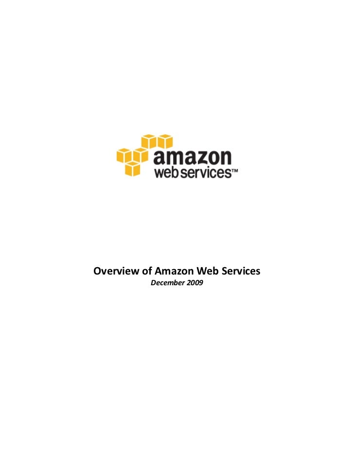 Overview	  of	  Amazon	  Web	  Se...