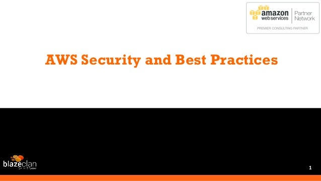 AWS Security and Best Practices 1