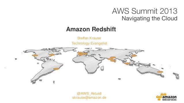 Steffen KrauseAmazon RedshiftTechnology Evangelist@AWS_Aktuellskrause@amazon.de
