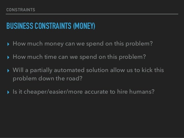 CONSTRAINTS QUALITY CONSTRAINTS (AI VS HUMANS) ▸ How much better are humans at solving this?