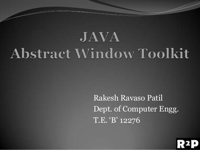 "Rakesh Ravaso PatilDept. of Computer Engg.T.E. ""B"" 12276"