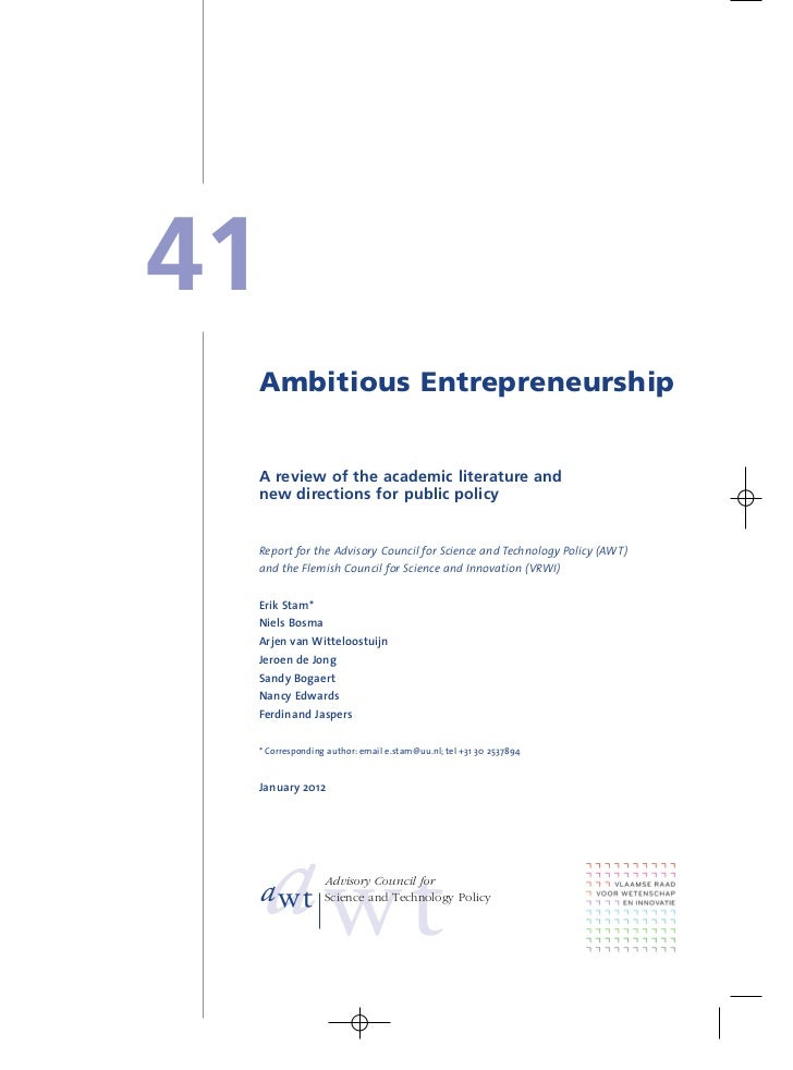 41 Ambitious Entrepreneurship A review of the academic literature and new directions for public policy Report for the Advi...