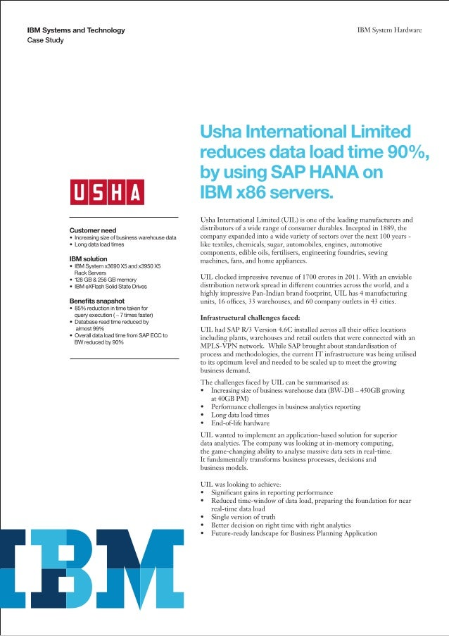 Usha Inernational Limited reduces data load time 90% by using SAP HANA on IBM x86 servers.