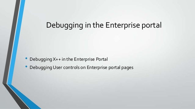 Demo – Debugging X++ in EP