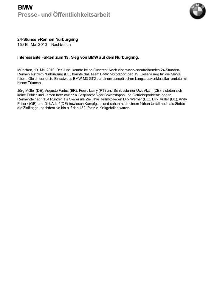 BMWPresse- und Öffentlichkeitsarbeit24-Stunden-Rennen Nürburgring15./16. Mai 2010 – NachberichtInteressante Fakten zum 19....