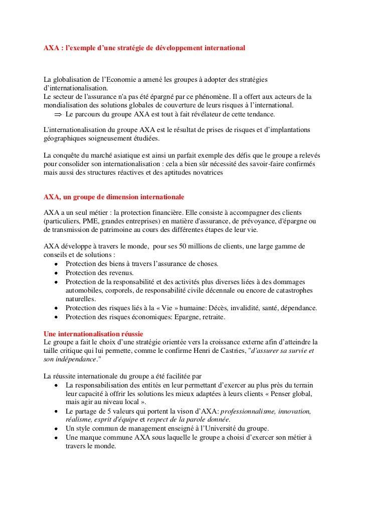 AXA : l'exemple d'une stratégie de développement internationalLa globalisation de l'Economie a amené les groupes à adopter...
