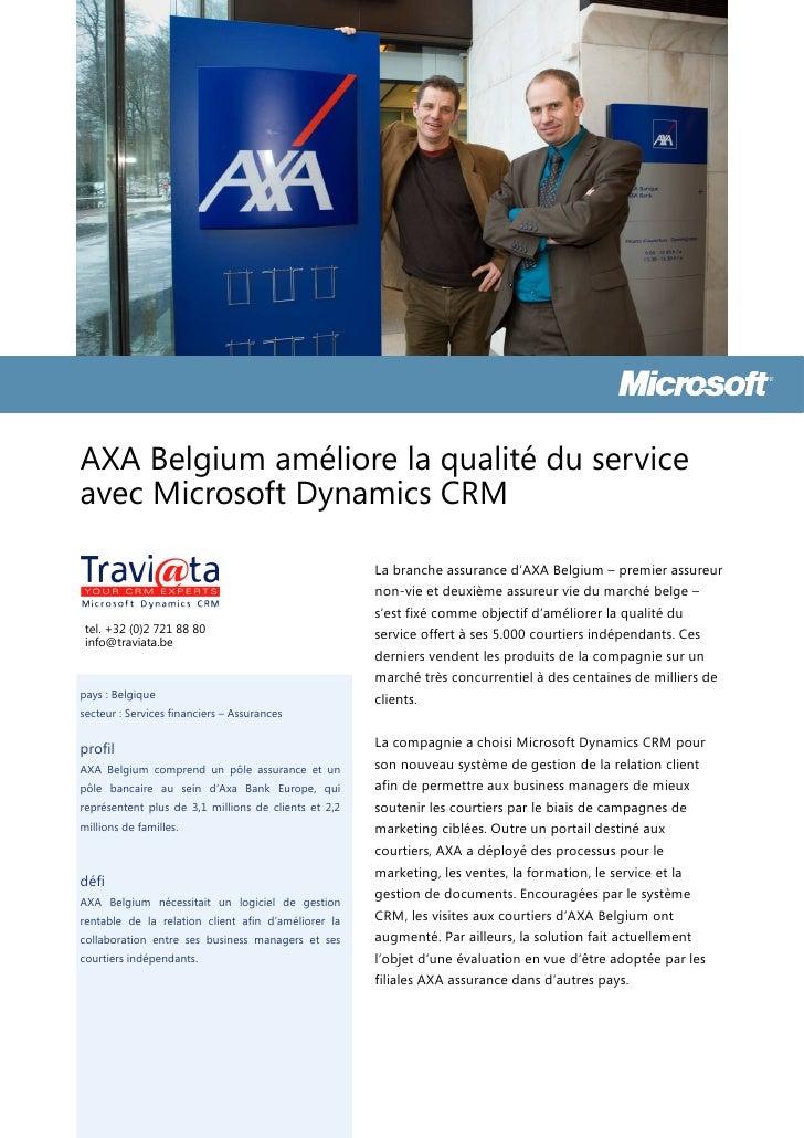 AXA Belgium améliore la qualité du serviceavec Microsoft Dynamics CRM                                                     ...