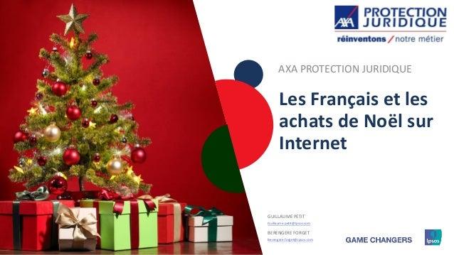 1111111111 Les Français et les achats de Noël sur Internet GUILLAUME PETIT Guillaume.petit@Ipsos.com BERENGERE FORGET Bere...
