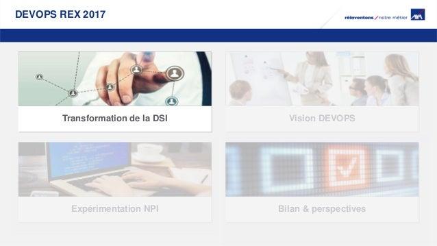 [devops REX 2017] Comment une DSI de la taille d'AXA France peut-elle tirer avantages de la mise en place de DevOps ?  Slide 2