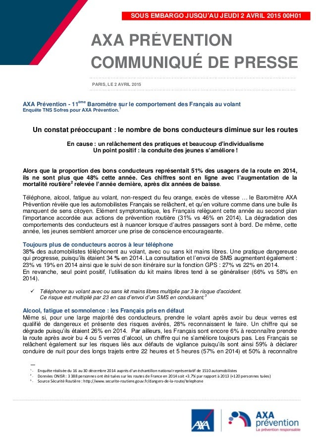 AXA Prévention - 11ème Baromètre sur le comportement des Français au volant Enquête TNS Sofres pour AXA Prévention. 1 Un c...