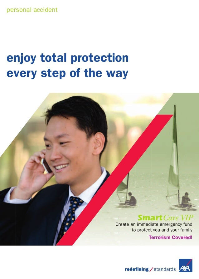 personal accident enjoy total protection every step of the way SmartCare VIP Create an immediate emergency fund to protect...