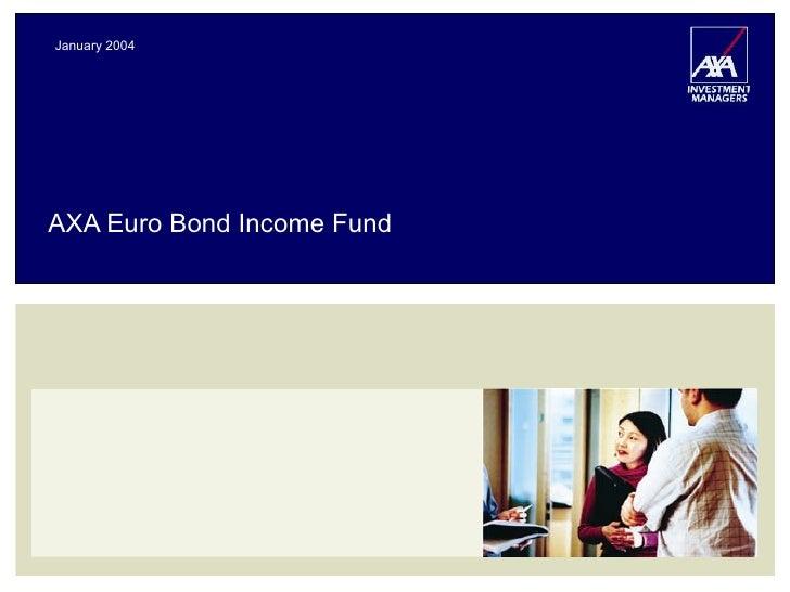 AXA Euro Bond Income Fund January 2004