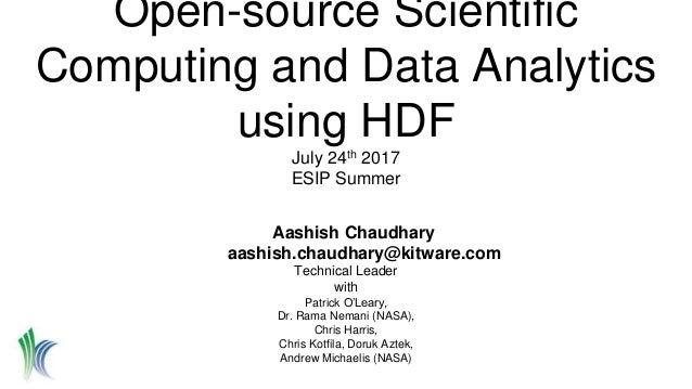 Aashish Chaudhary aashish.chaudhary@kitware.com Technical Leader with Patrick O'Leary, Dr. Rama Nemani (NASA), Chris Harri...
