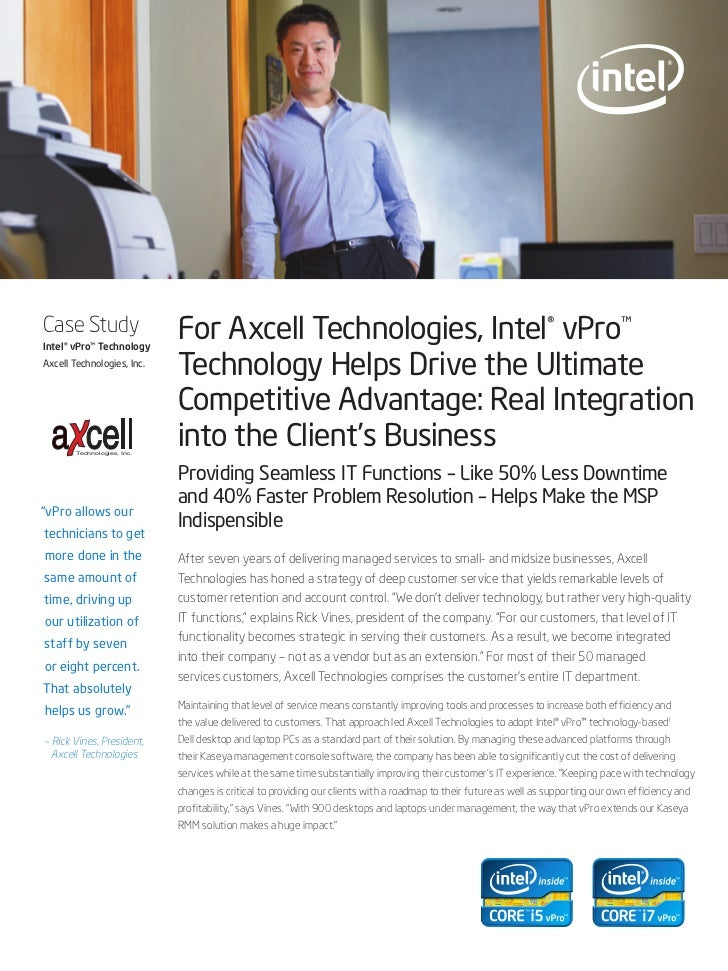 Case StudyIntel® vPro™ Technology                             For Axcell Technologies, Intel® vPro™Axcell Technologies, In...