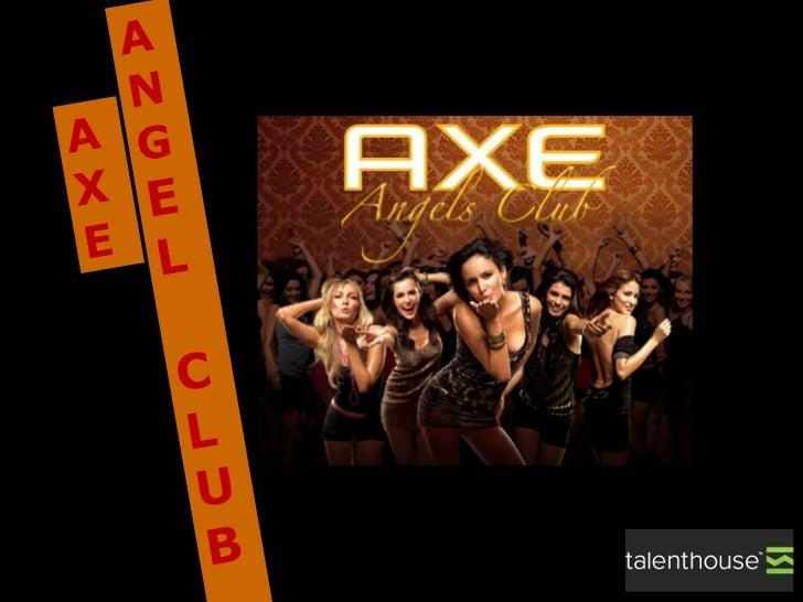 A X E AN   G E L CLUB