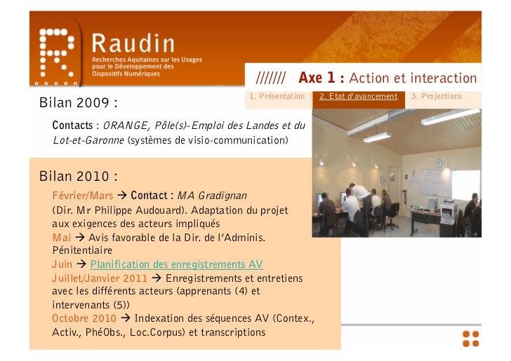 Action et Interaction - Séminaire préfecture & CR Slide 3