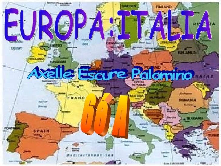 EUROPA:ITALIA Axelle Escure Palomino 6é A