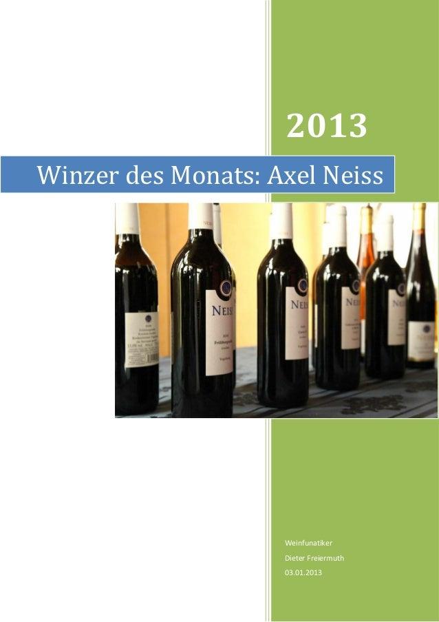 2013Winzer des Monats: Axel Neiss                    Weinfunatiker                    Dieter Freiermuth                   ...