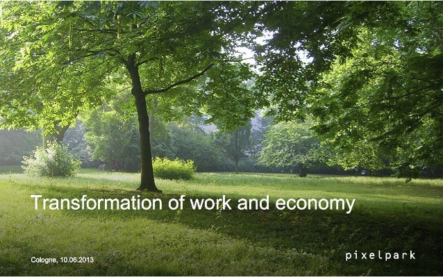 Transformation of work and economy