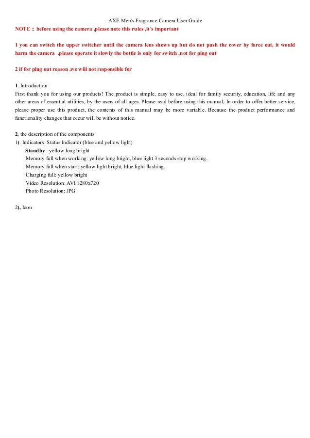 AXE Men's Fragrance Camera User Guide NOTE:before using the camera ,please note this rules ,it's important 1 you can switc...