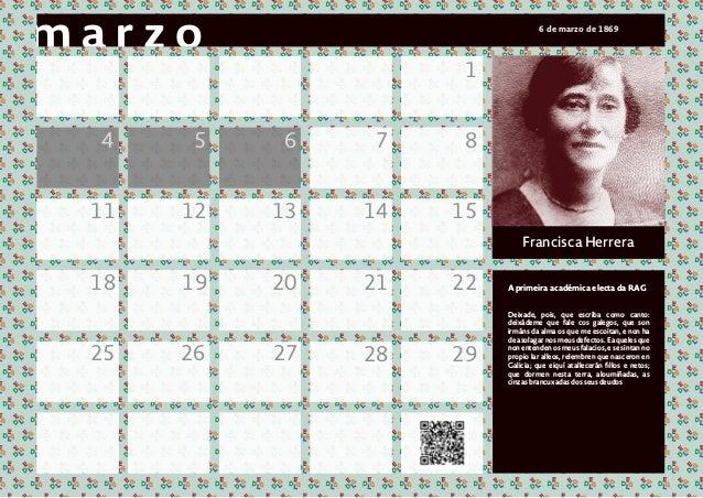 1 4 5 6 7 8 11 12 13 14 15 18 19 20 21 22 28 2925 26 27 Francisca Herrera A primeira acad�mica electa da RAG Deixade, pois...