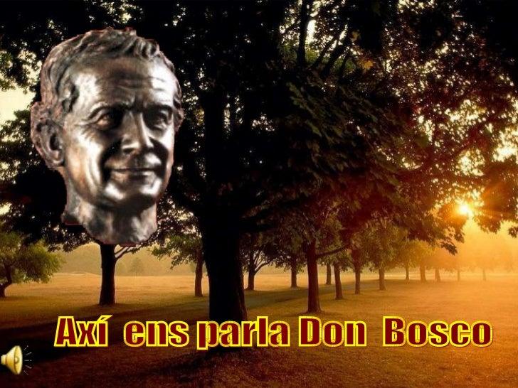 Axí  ens parla Don  Bosco