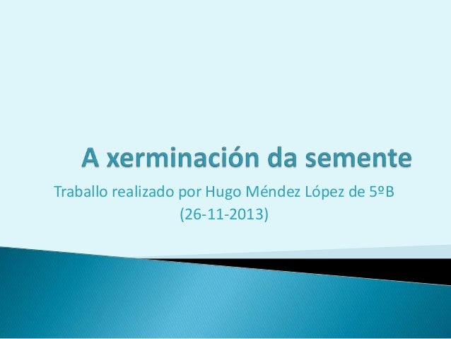 Traballo realizado por Hugo Méndez López de 5ºB (26-11-2013)