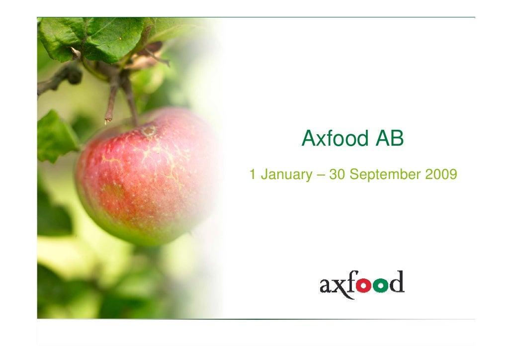 Axfood AB 1 January – 30 September 2009