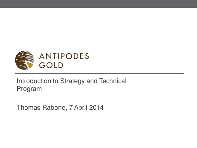 Introduction to Strategy and Technical  Program  Thomas Rabone, 7 April 2014