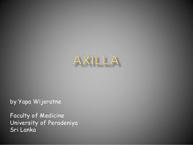 by Yapa Wijeratne Faculty of Medicine University of Peradeniya Sri Lanka