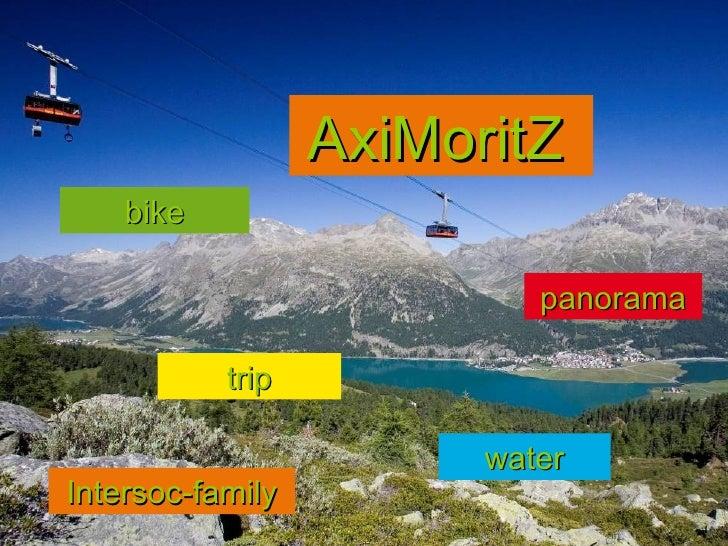 AxiMoritZ    bike                           panorama           trip                        waterIntersoc-family