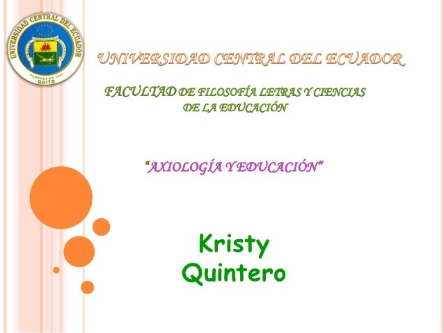 """""""AXIOLOGÍA Y EDUCACIÓN""""      Kristy     Quintero"""