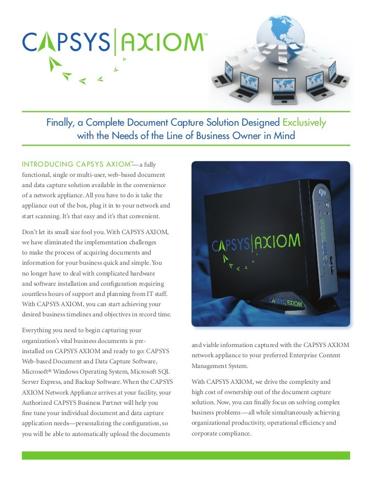 Finally, a Complete Document Capture Solution Designed Exclusively                  with the Needs of the Line of Business...