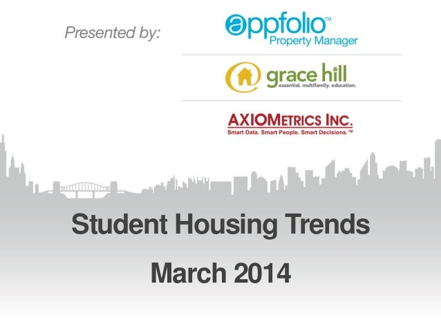 Student Housing Trends March 2014