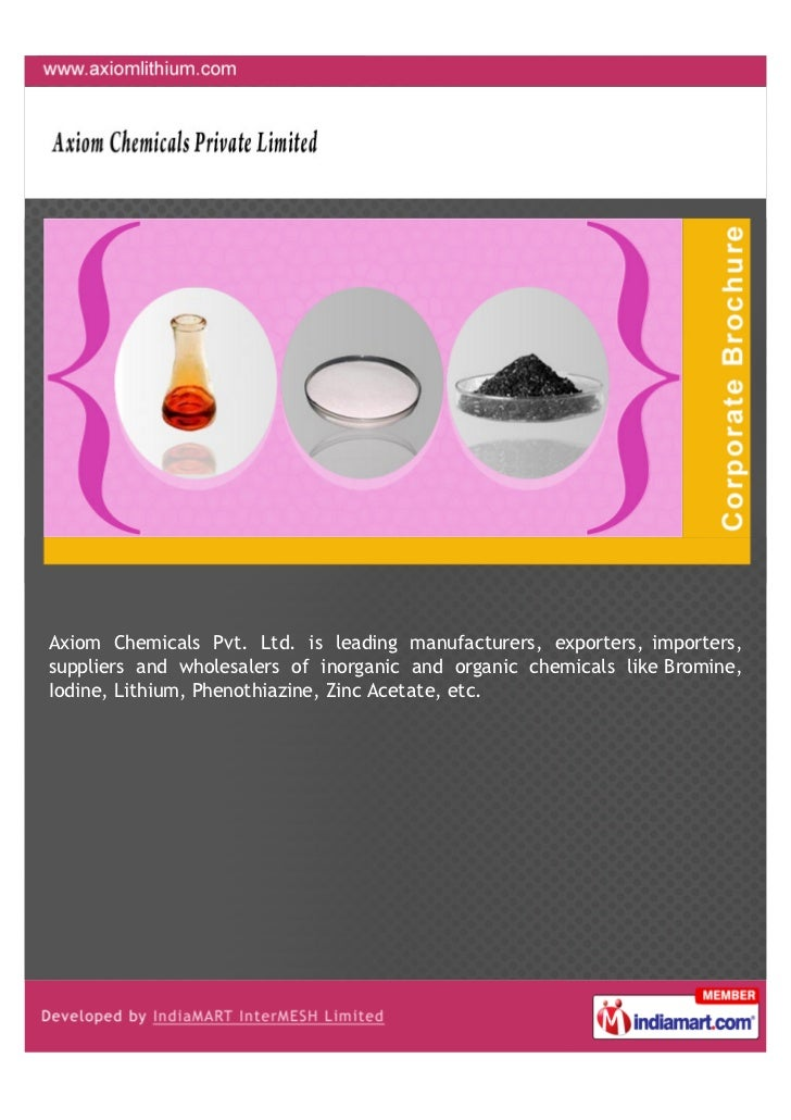 Axiom Chemicals Pvt. Ltd. is leading manufacturers, exporters, importers,suppliers and wholesalers of inorganic and organi...
