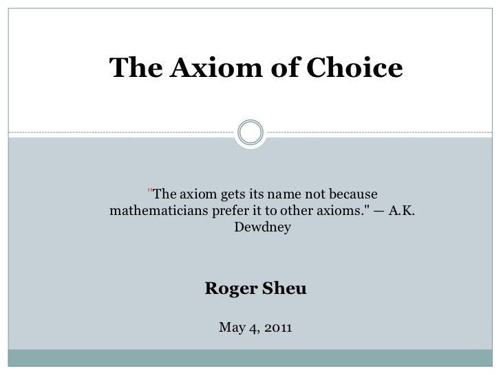 Axiom of choice presentation
