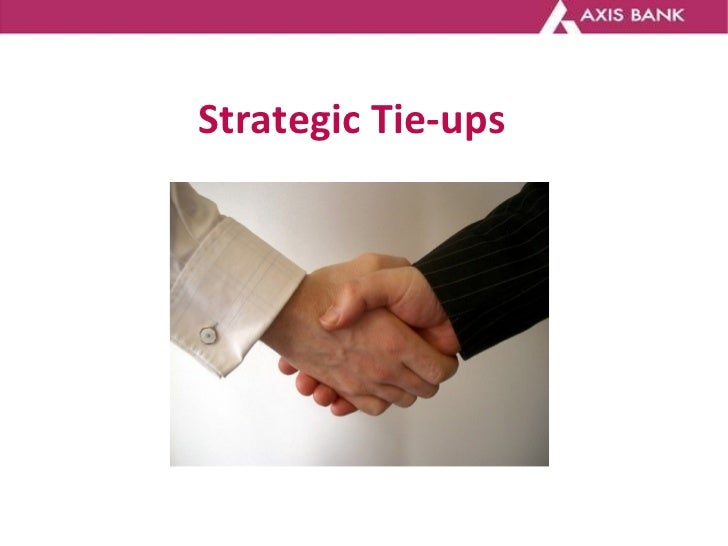 Strategic Tie-ups