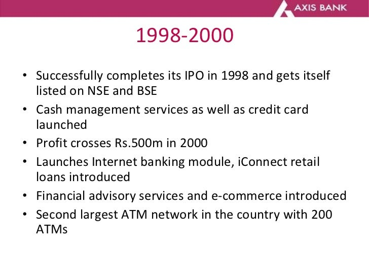 1998-2000 <ul><li>Successfully completes its IPO in 1998 and gets itself listed on NSE and BSE </li></ul><ul><li>Cash mana...