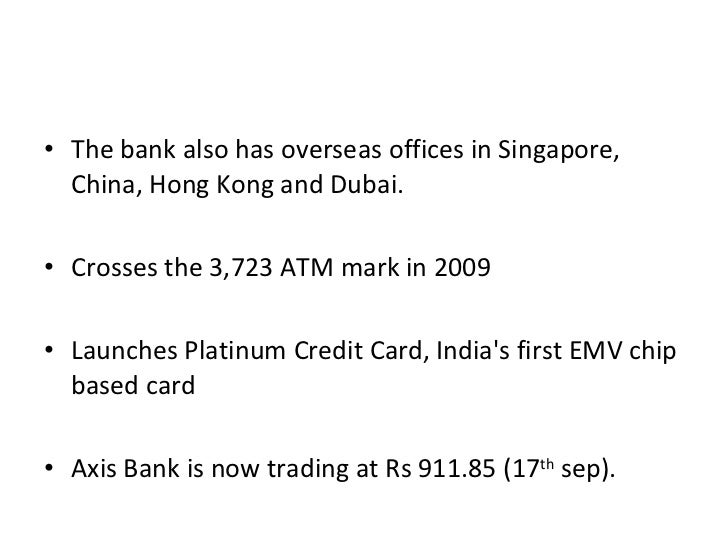 <ul><li>The bank also has overseas offices in Singapore, China, Hong Kong and Dubai. </li></ul><ul><li>Crosses the 3,723 A...
