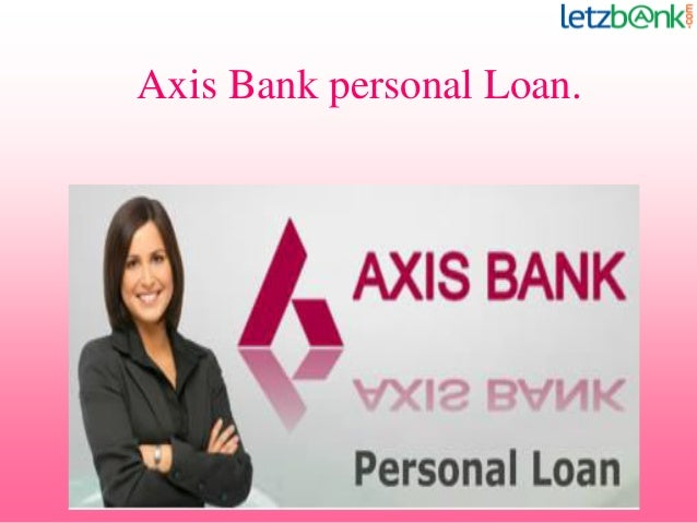 axis bank loan formalities