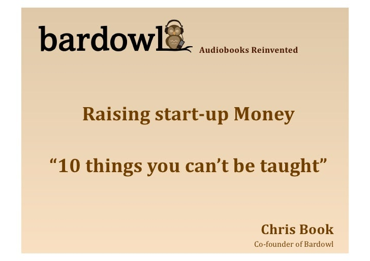 """Audiobooks  Reinvented            Raising  start-up  Money    """"10  things  you  can't  be  taught""""   ..."""