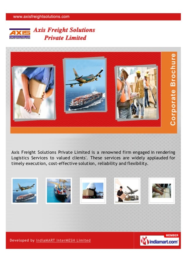 Axis Freight Solutions Private Limited is a renowned firm engaged in renderingLogistics Services to valued clients. These ...