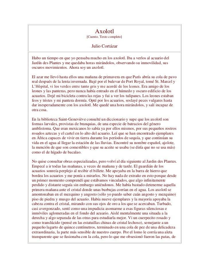 Axolotl                                  [Cuento. Texto completo]                                     Julio CortázarHubo u...