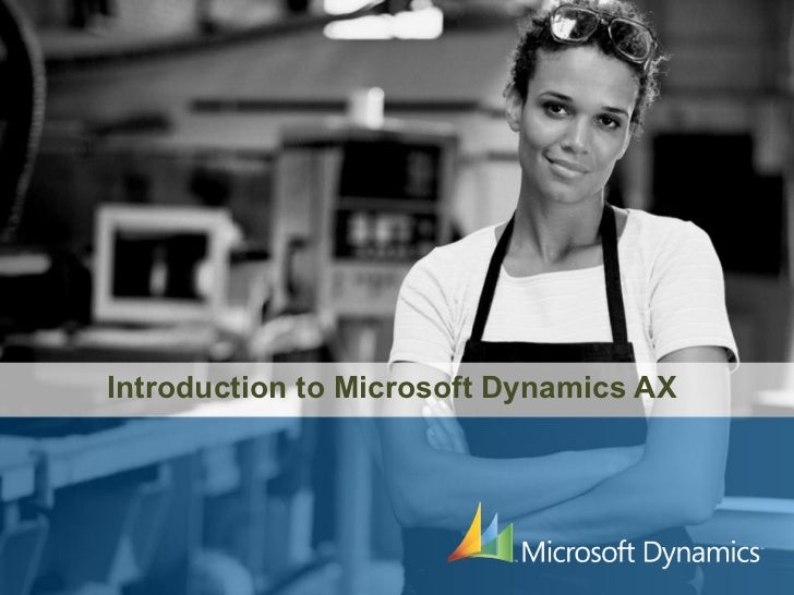 Introduction to Microsoft Dynamics AX