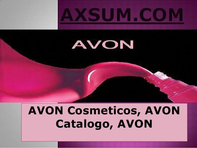 AVON Cosmeticos, AVON Catalogo, AVON