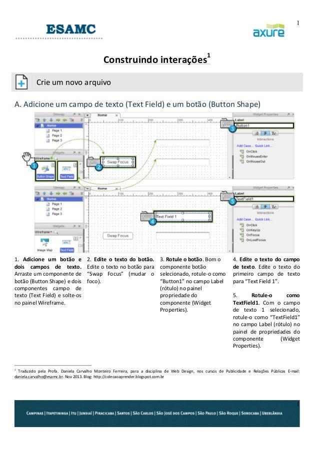1     Construindo  interações1                Crie  um  novo  arquivo    A.  Adicione  um  campo...