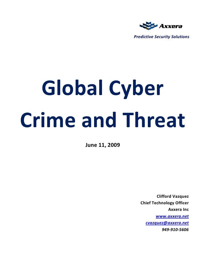 Predictive Security Solutions       Global Cyber Crime and Threat       June 11, 2009                                     ...