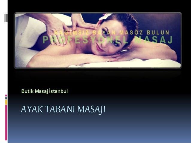 AYAK TABANI MASAJI Butik Masaj İstanbul